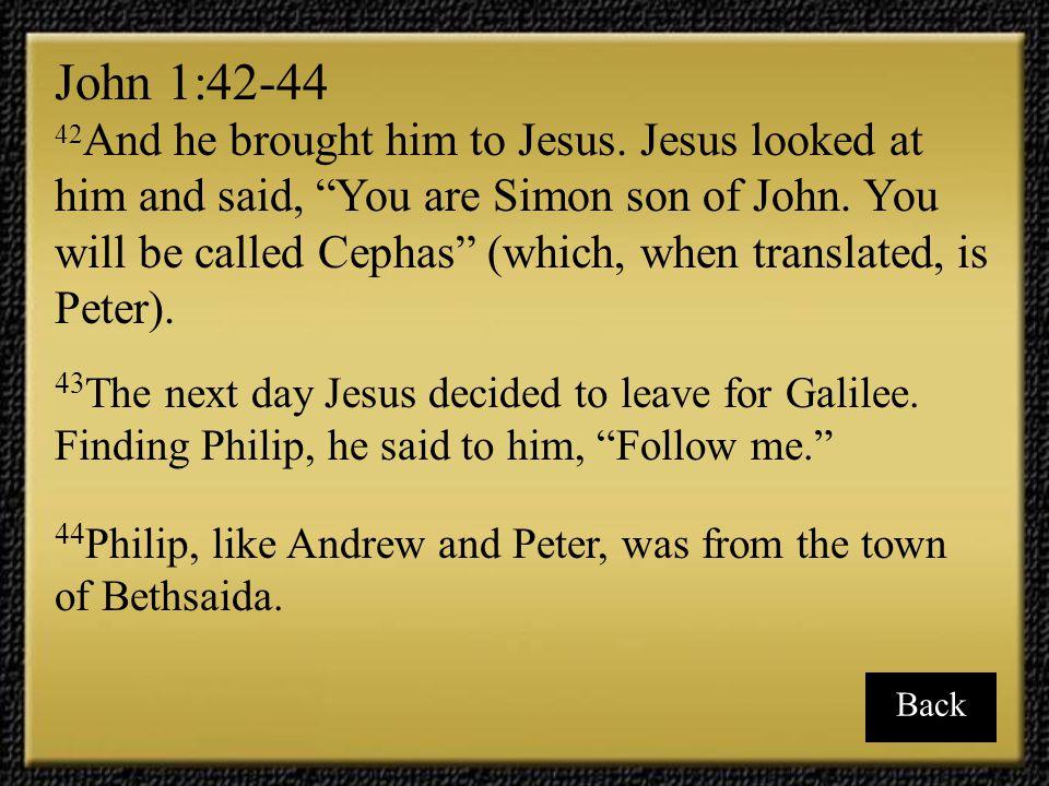 John 1:42-44