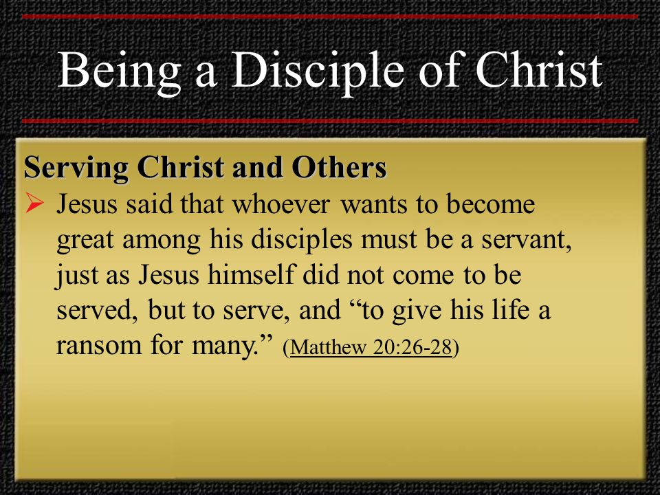 Being a Disciple of Christ