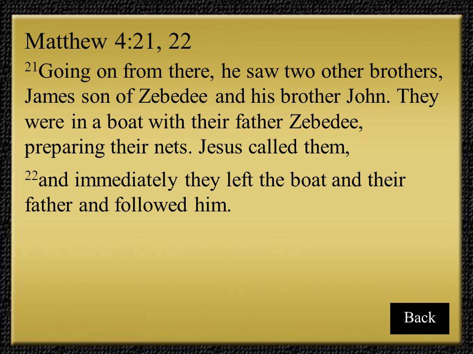 Matthew 4:21, 22