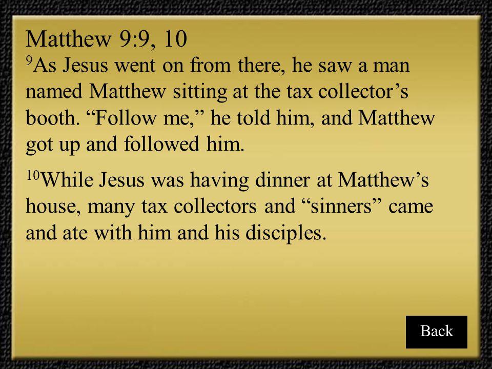 Matthew 9:9, 10