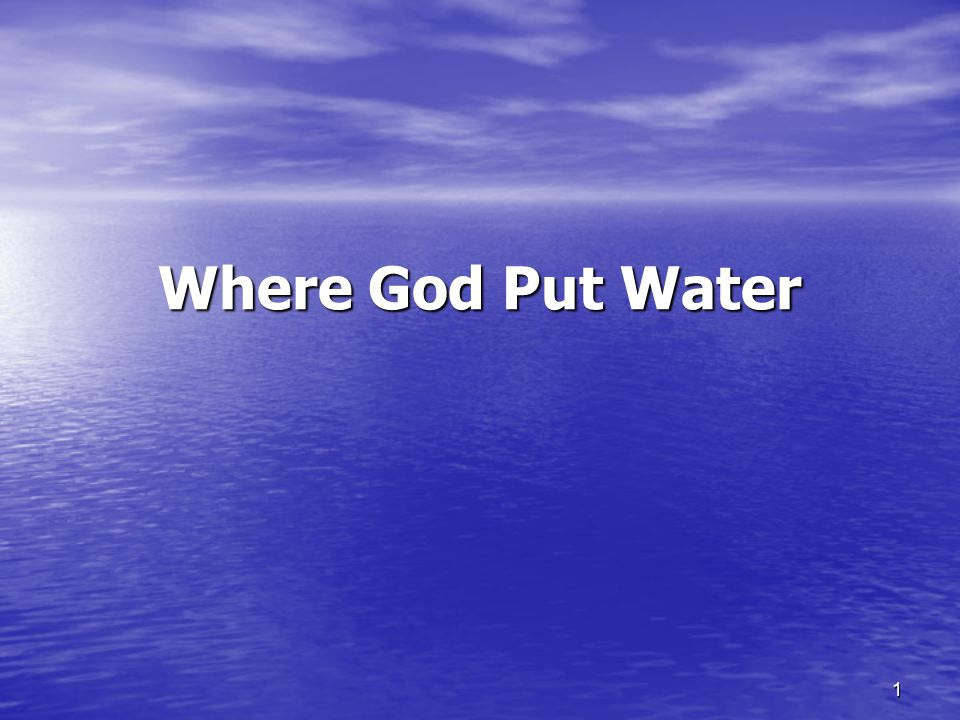Where God Put Water