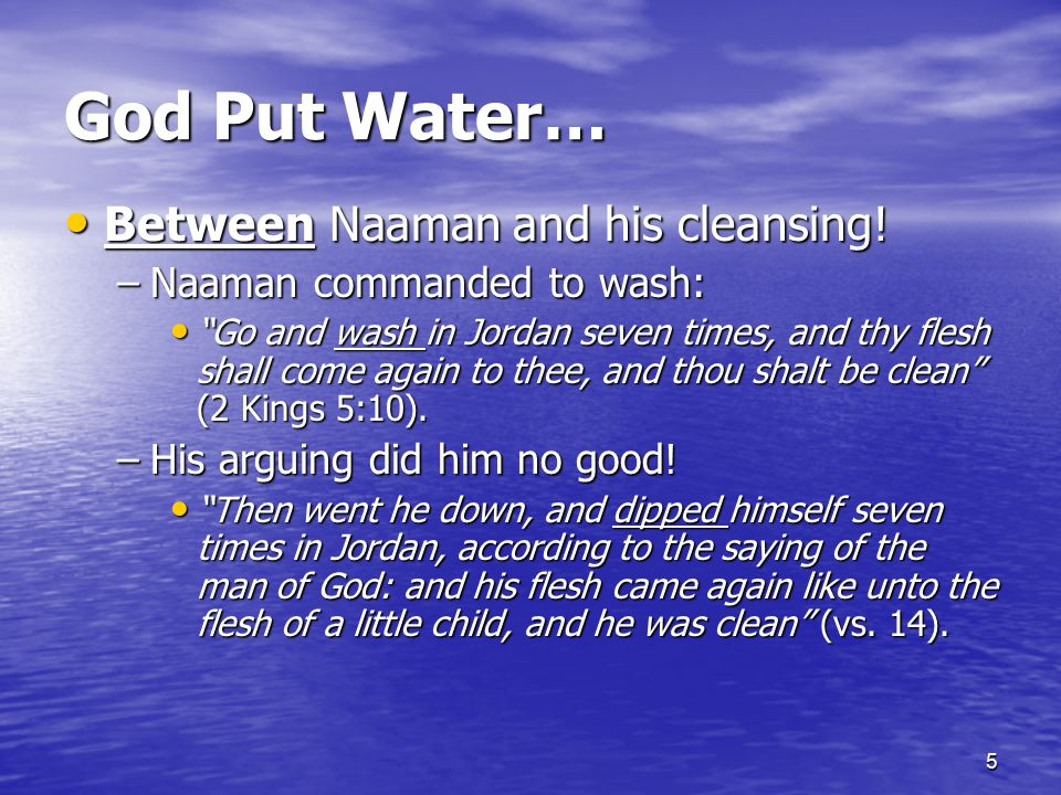 God Put Water… Between Naaman and his cleansing!
