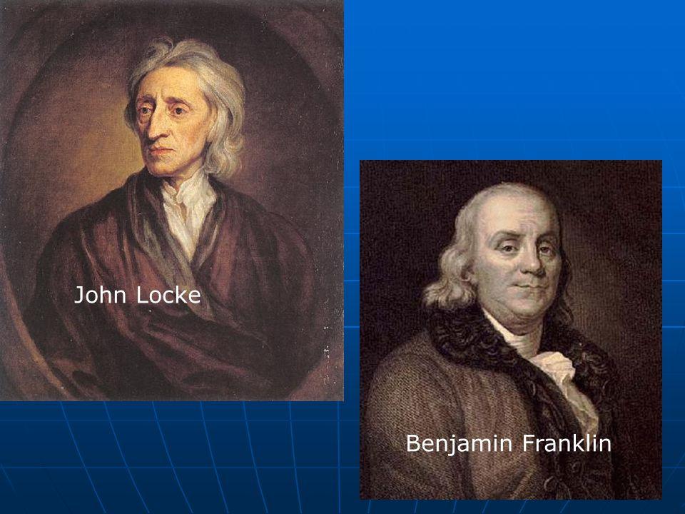 John Locke Benjamin Franklin