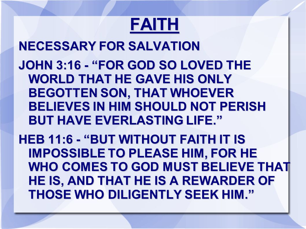 FAITH NECESSARY FOR SALVATION