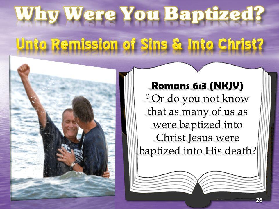 Unto Remission of Sins & Into Christ