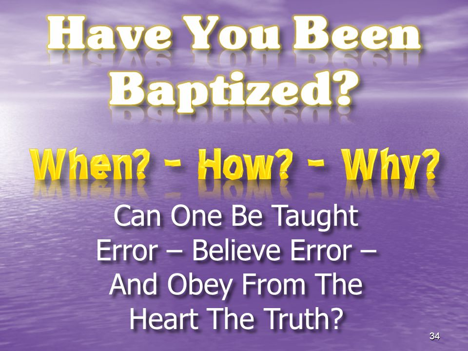 When – How – Why Have You Been Baptized