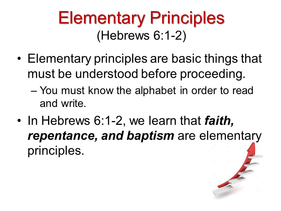 Elementary Principles (Hebrews 6:1-2)