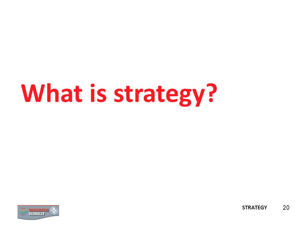 What is strategy STRATEGY