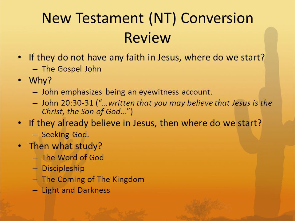 New Testament (NT) Conversion Review