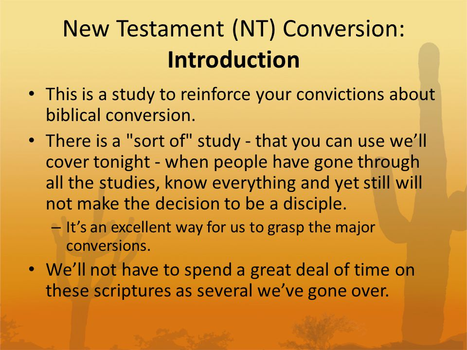 New Testament (NT) Conversion: Introduction