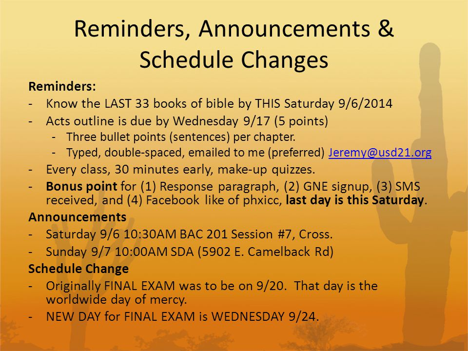 Reminders, Announcements & Schedule Changes