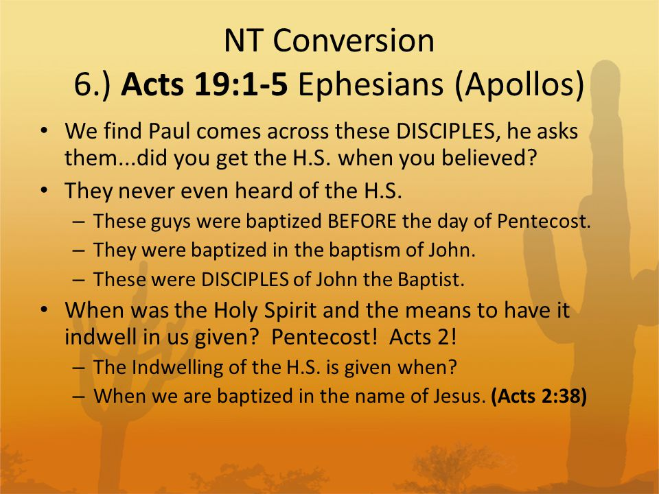 NT Conversion 6.) Acts 19:1-5 Ephesians (Apollos)