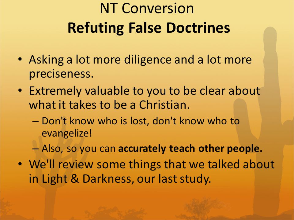 NT Conversion Refuting False Doctrines