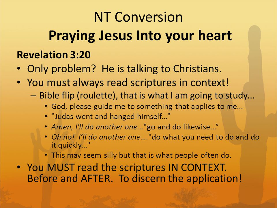 NT Conversion Praying Jesus Into your heart