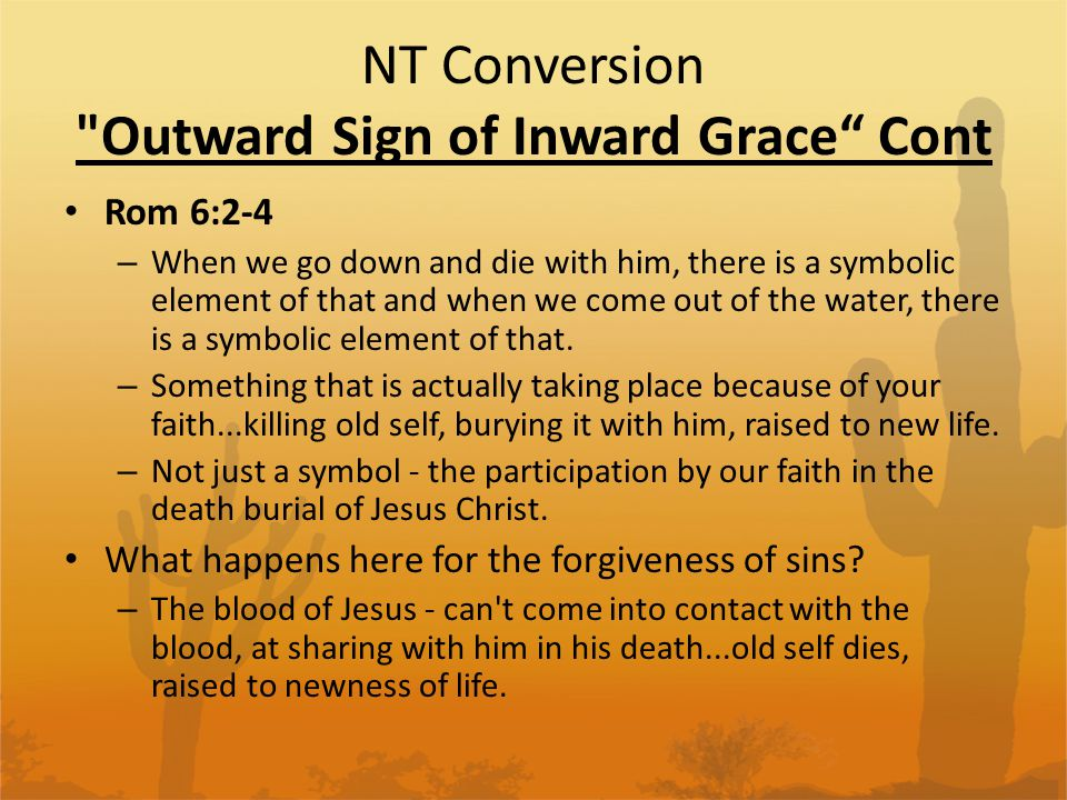 NT Conversion Outward Sign of Inward Grace Cont