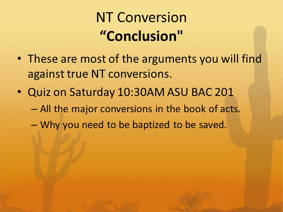 NT Conversion Conclusion