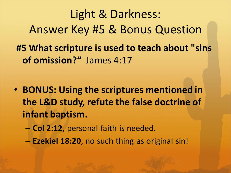 Light & Darkness: Answer Key #5 & Bonus Question