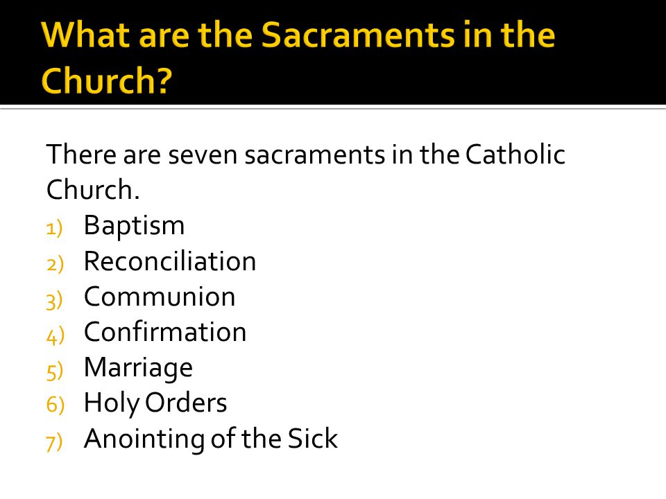 What are the Sacraments in the Church
