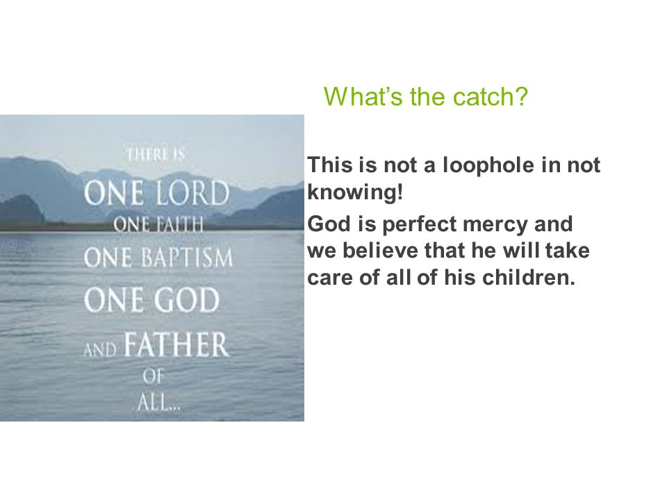 What's the catch This is not a loophole in not knowing!