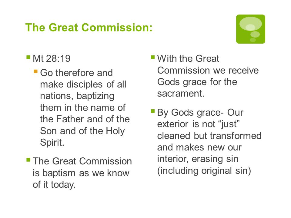 The Great Commission: Mt 28:19
