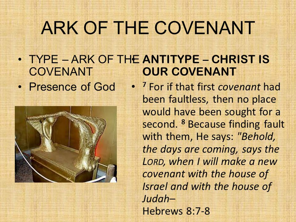 ARK OF THE COVENANT TYPE – ARK OF THE COVENANT Presence of God