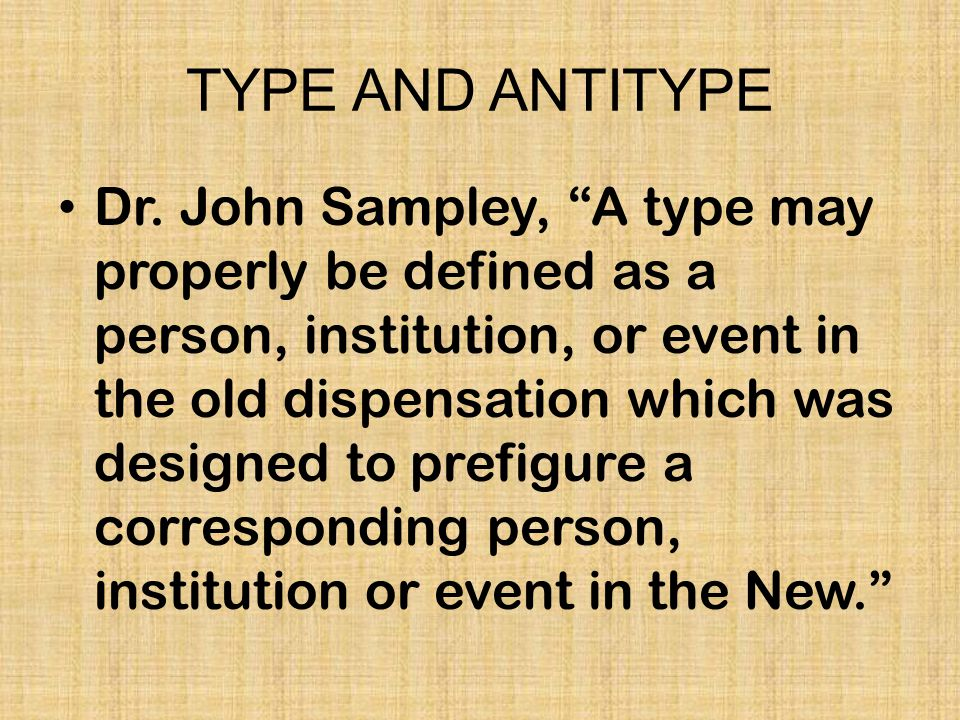 TYPE AND ANTITYPE