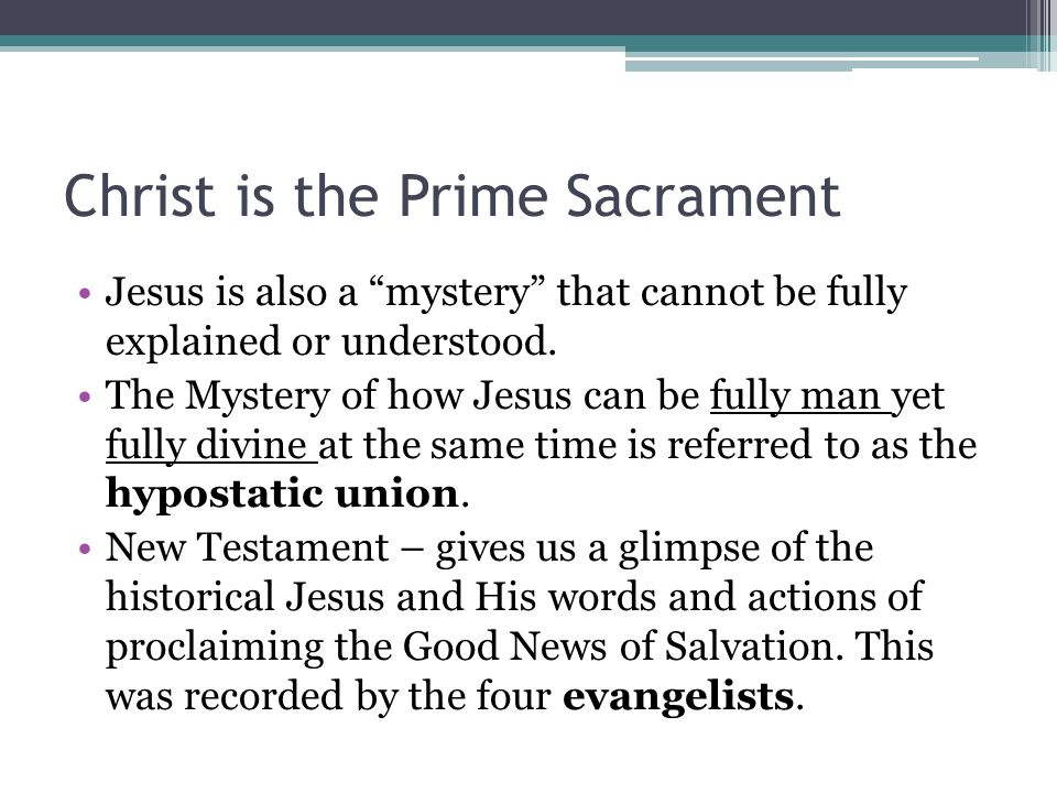 Christ is the Prime Sacrament