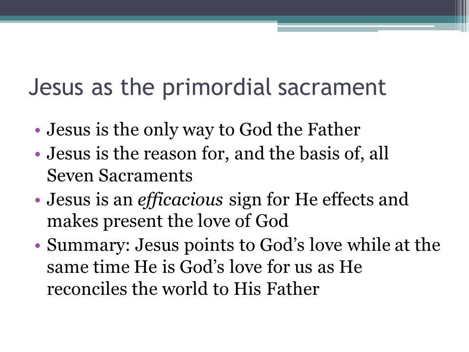 Jesus as the primordial sacrament