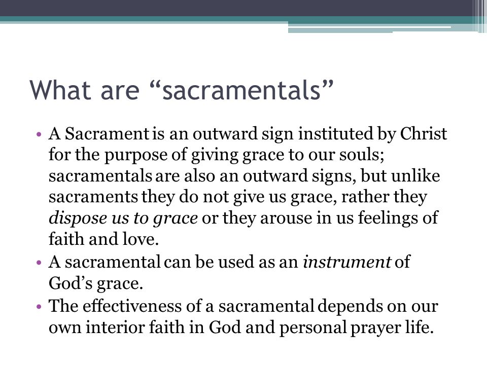 What are sacramentals