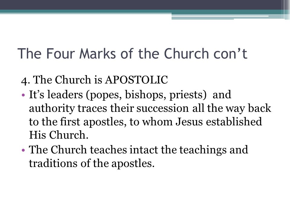 The Four Marks of the Church con't