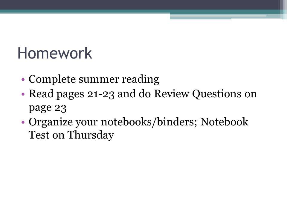 Homework Complete summer reading