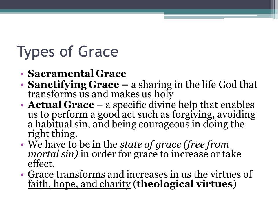 Types of Grace Sacramental Grace