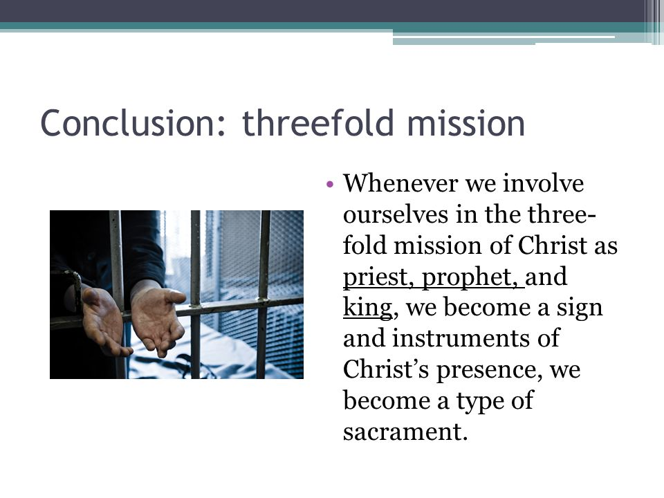 Conclusion: threefold mission