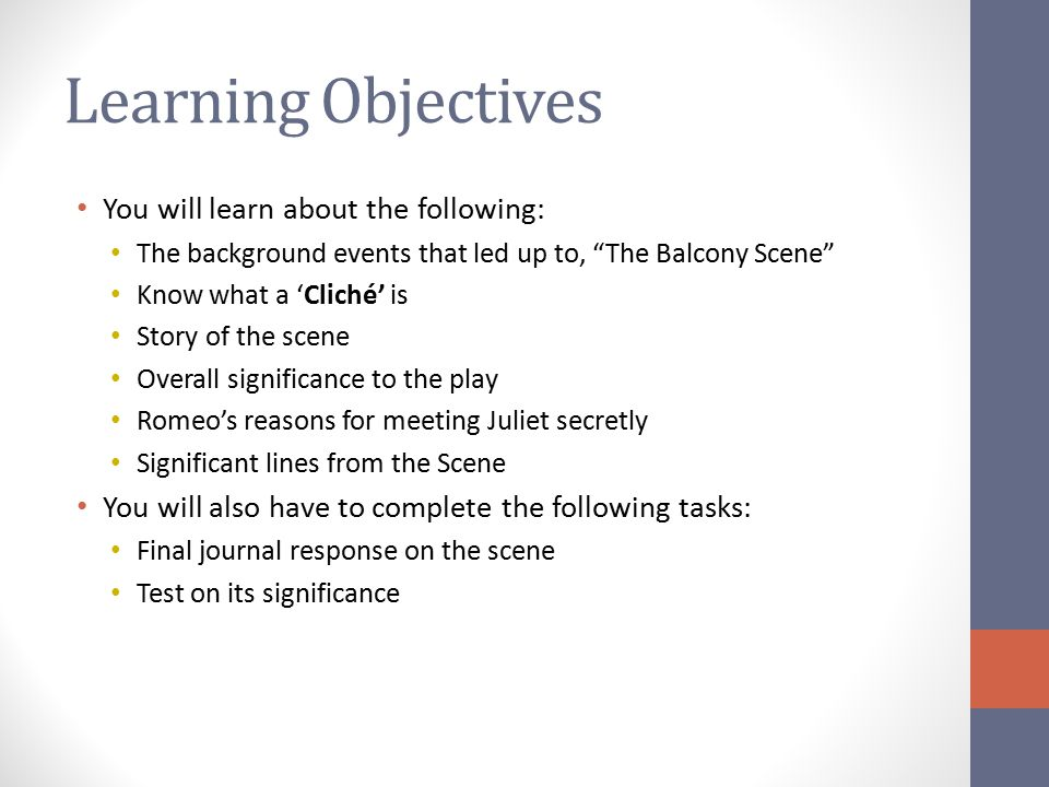 Learning Objectives You will learn about the following: