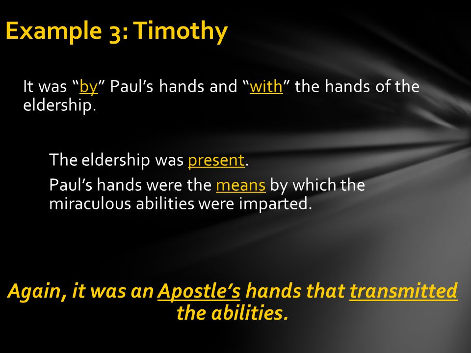 Again, it was an Apostle's hands that transmitted the abilities.