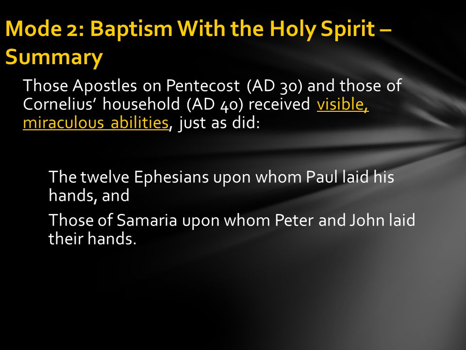 Mode 2: Baptism With the Holy Spirit – Summary