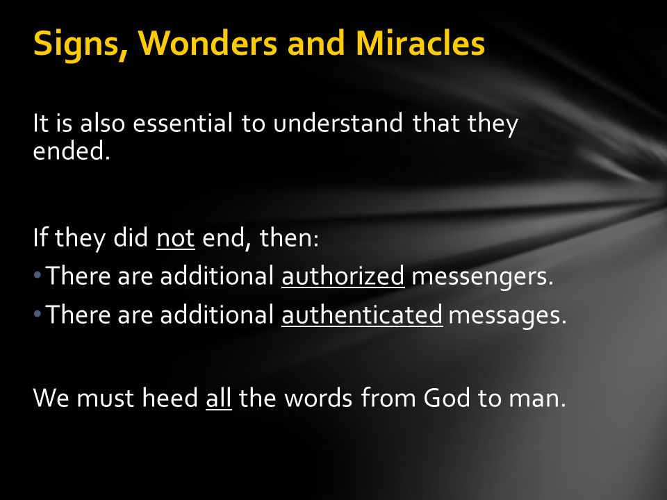 Signs, Wonders and Miracles