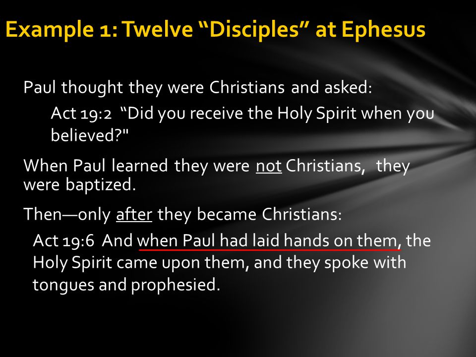 Example 1: Twelve Disciples at Ephesus