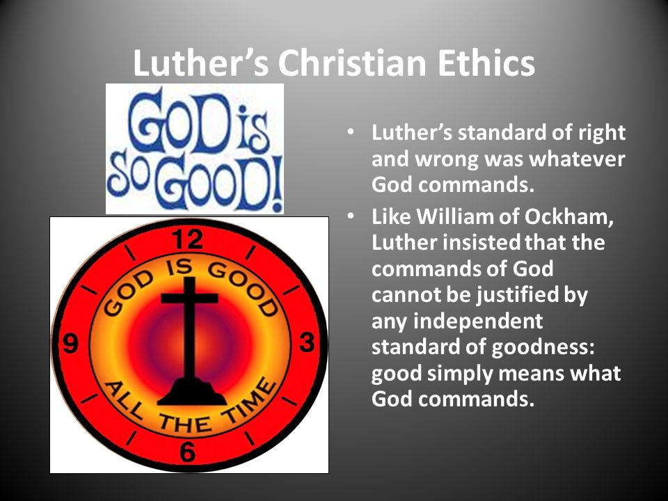 Luther's Christian Ethics