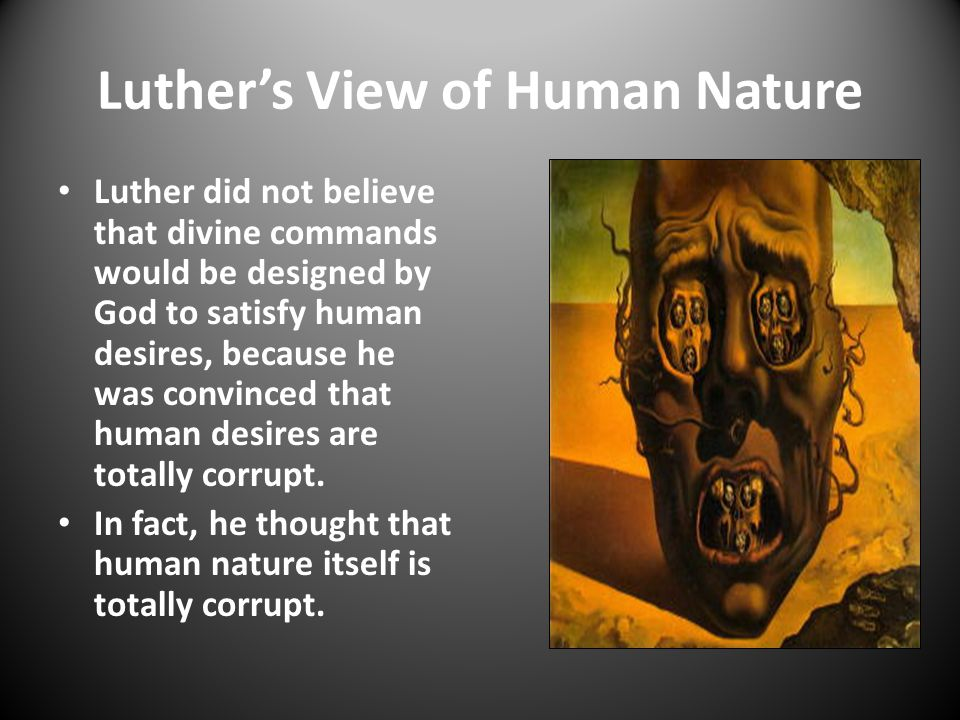 Luther's View of Human Nature
