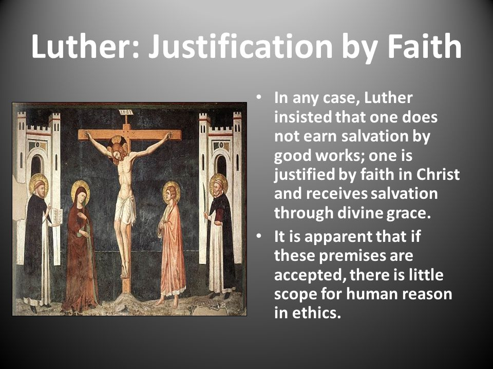 Luther: Justification by Faith