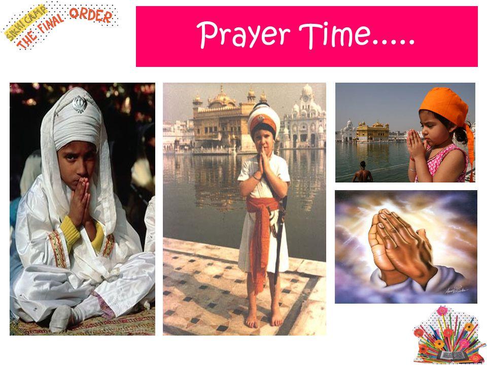 Prayer Time..... Play camp cd simran