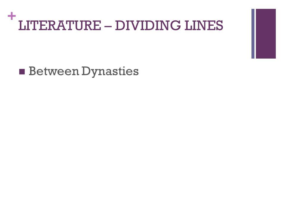 LITERATURE – DIVIDING LINES