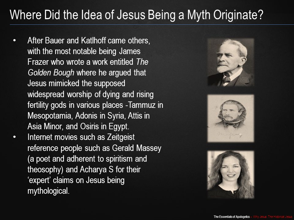 Where Did the Idea of Jesus Being a Myth Originate