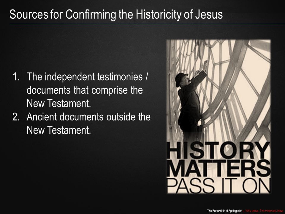 Sources for Confirming the Historicity of Jesus