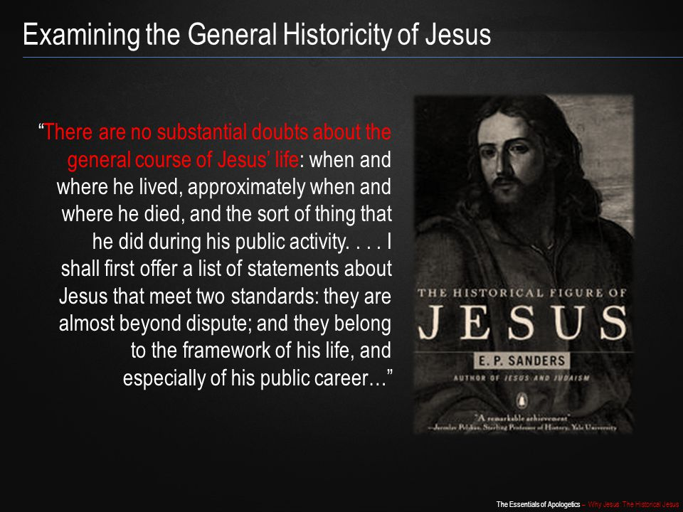 Examining the General Historicity of Jesus