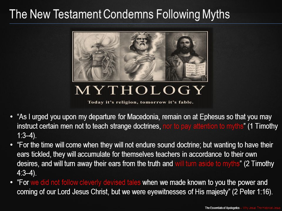 The New Testament Condemns Following Myths