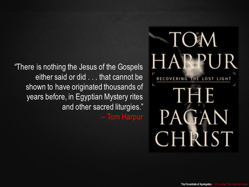 There is nothing the Jesus of the Gospels either said or did