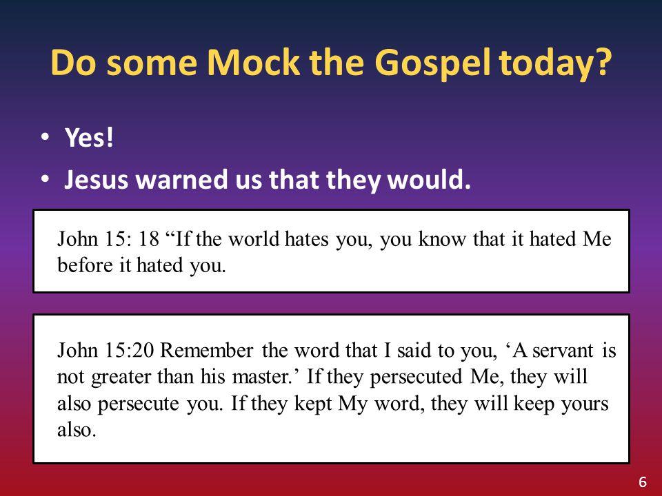 Do some Mock the Gospel today