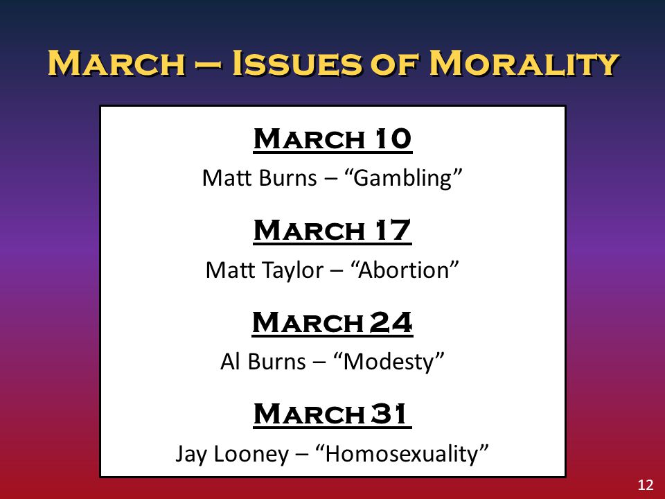 March – Issues of Morality
